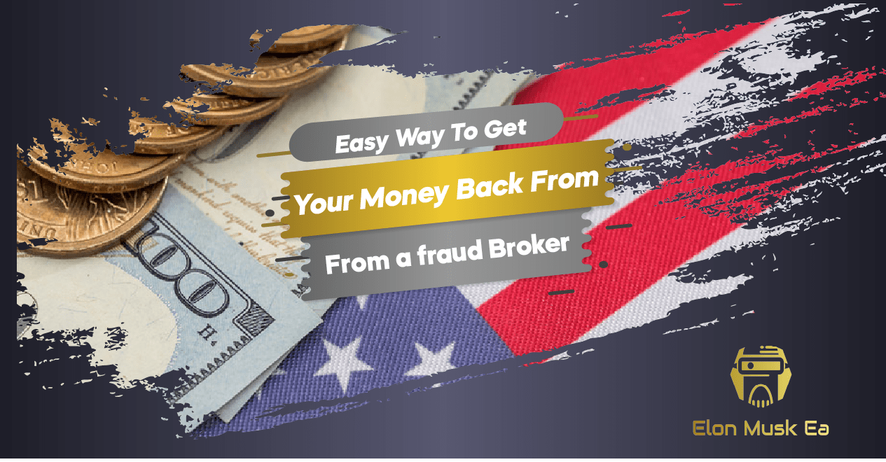 Easy Way To Get Your Money Back From A Fraud Broker
